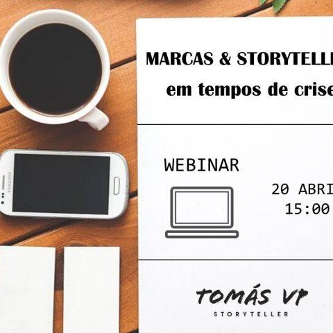 Webinar Marcas e Storytelling em tempos de crise | Tomás VP Storyteller